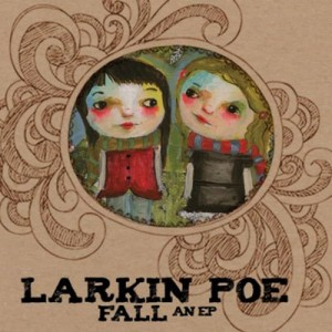 Review of Larkin Poe albums.
