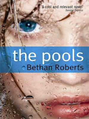 Review of The Pools by Bethan Roberts