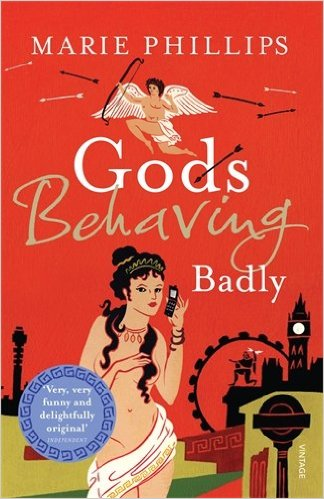 Gods Behaving Badly by Marie Philips